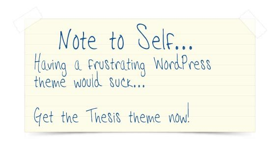 Image of note to self saying to get the Thesis theme